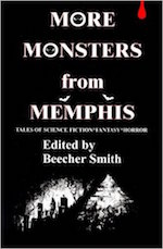 MORE MONSTERS FROM MEMPHIS