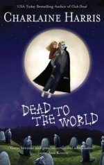 DEAD TO THE WORLD: SOOKIE STACKHOUSE #4