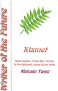 WRITERS OF THE FUTURE CHAPBOOKS (KISMET, RUNCIBLE TALES, ALIENATIONS)